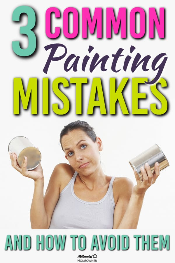common painting mistakes