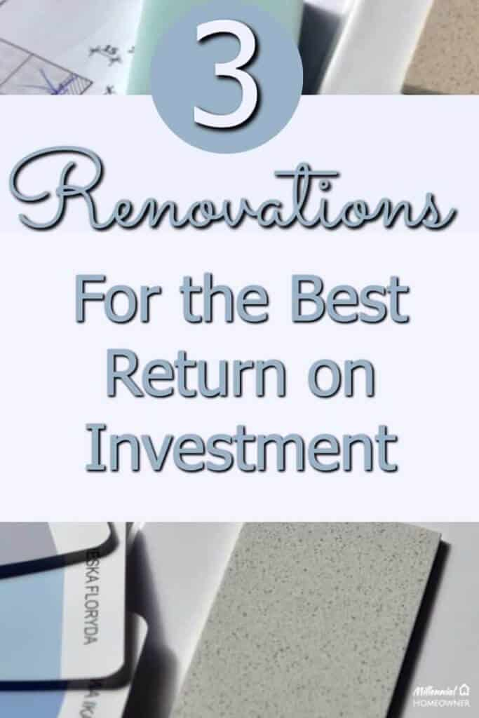 10 home renovations with the best return on investment for Best return on investment home improvements
