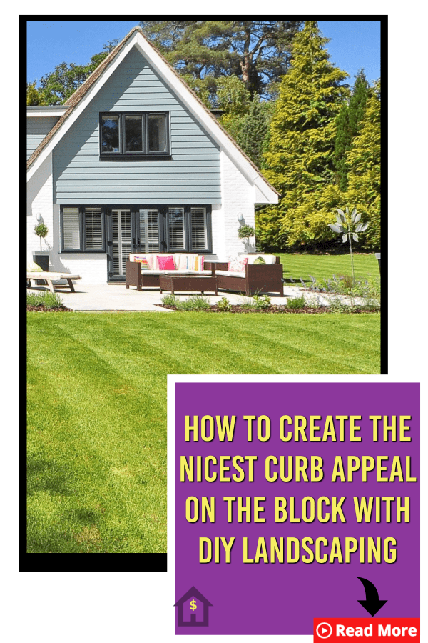 How To Create The Nicest Curb Appeal On The Block With DIY Landscaping #diylandscaping
