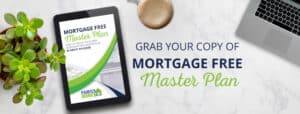 mortgage free masterplan