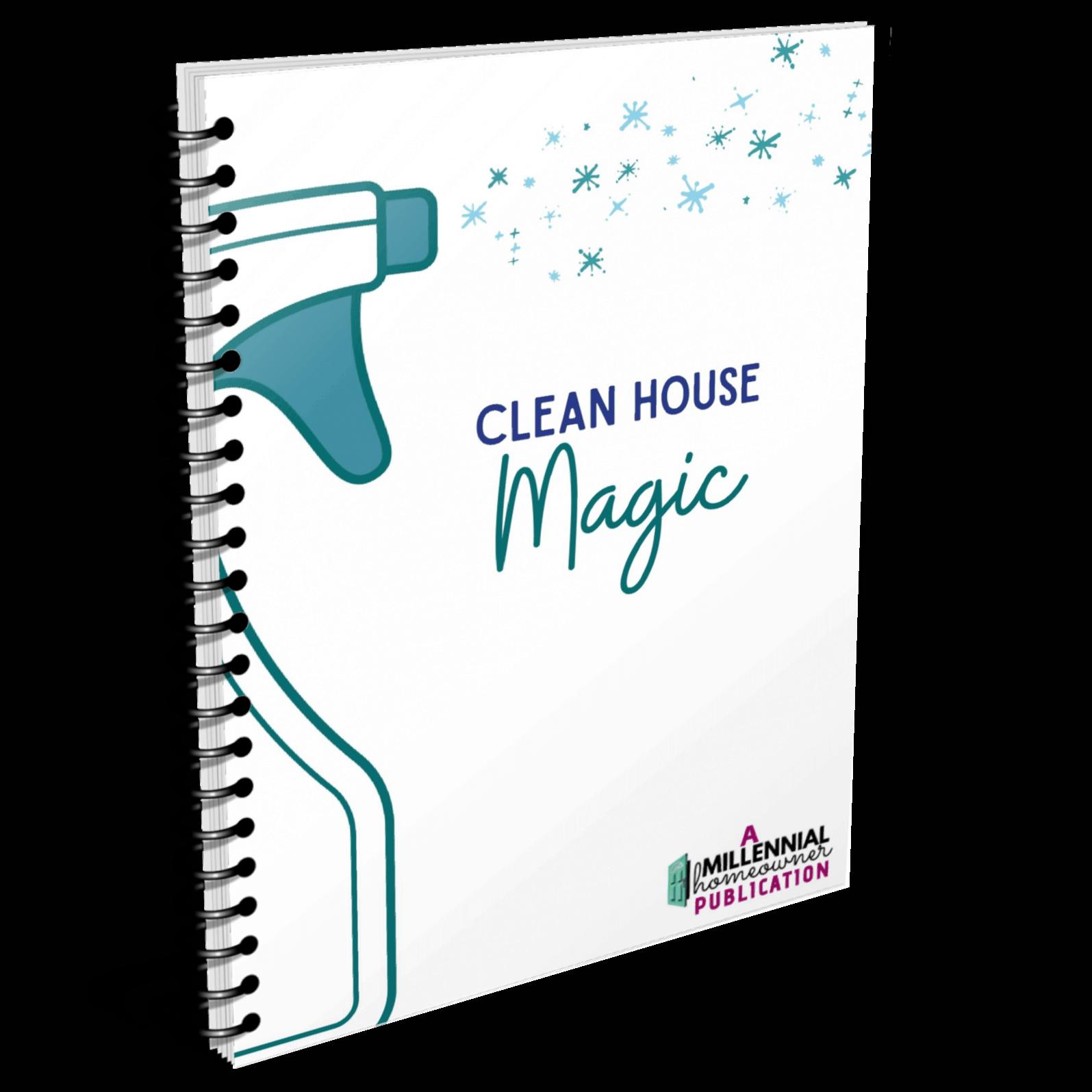 Clean house magic